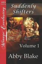 Suddenly Shifters, Volume 1 [Suddenly Wolf