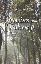 Promises and Pathways - Finding Your Way to God's Promised Gifts
