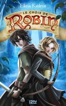 Le Choix de Robin - tome 2