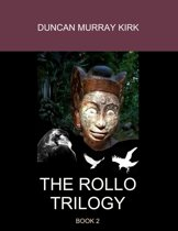 The Rollo Trilogy: Book 2