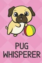 Pug Whisperer