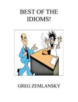 The Best of the Idioms
