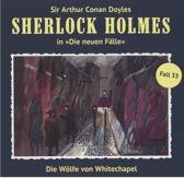 Sherlock Holmes - Neue Fälle 33. Die Wölfe von Whitechapel
