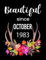 Beautiful Since October 1983: 7.44'' x 9.69'' 100 pages 50 sheets Composition Notebook College Ruled Book