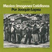 Mexico: Imagenes Cotidianas: Contemporary Mexican
