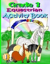 Grade 1 Equestrian Activity Book