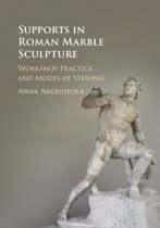 Supports in Roman Marble Sculpture