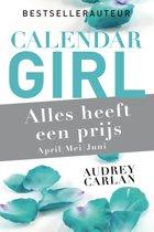 Calendar Girl 4 t/m 6 - Alles heeft een prijs