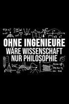 Ohne Ingenieure W re Wissenschaft Nur Philosophie