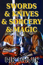 Swords & Knives & Sorcery & Magic