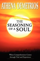 The Seasoning of a Soul