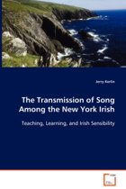 The Transmission of Song Among the New York Irish