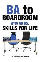 Ba to Boardroom with No Bs, Skills for Life