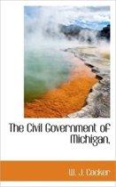 The Civil Government of Michigan,