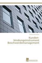 Kundenbindungsinstrument Beschwerdemanagement