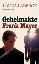Geheimakte Frank Mayer