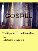 The Gospel of the Hereafter