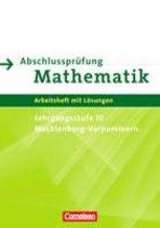 Abschlussprüfung Mathematik Sekundarstufe I. Mecklenburg-Vorpommern. Arbeitsheft