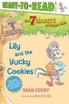Lily and the Yucky Cookies, Volume 5: Habit 5