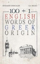 100 + 1 English Words of Greek Origin