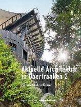 Aktuelle Architektur in Oberfranken 2