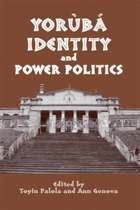Yoruba Identity and Power Politics