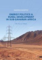 Energy Politics and Rural Development in Sub-Saharan Africa