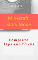 Minecraft Story Mode Complete Tips and Tricks
