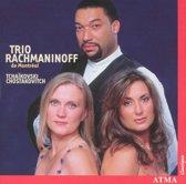 Trio Rachmaninoff - Tchaikovsky: Piano Trio / Shostakov