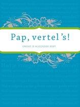 Pap vertel 's