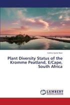 Plant Diversity Status of the Kromme Peatland, E/Cape, South Africa