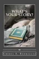 What's Your Story? Revised/2nd Edition
