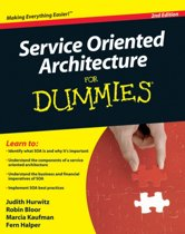 Service Oriented Architecture for Dummies (R), 2nd Edition