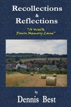 Recollections & Reflections: A Walk Down Memory Lane