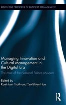 Managing Innovation and Cultural Management in the Digital Era