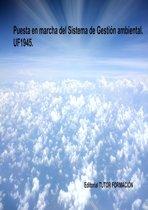 Puesta en marcha del Sistema de Gestion Ambiental (SGA). UF1945.
