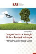 Congo Kinshasa, Energie Bois Et Budget M nager