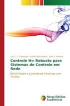 Controle H� Robusto Para Sistemas de Controle Em Rede