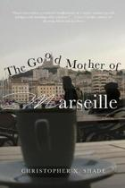 The Good Mother of Marseille