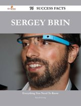 Sergey Brin 76 Success Facts - Everything you need to know about Sergey Brin