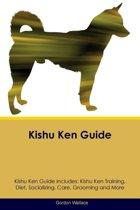 Kishu Ken Guide Kishu Ken Guide Includes