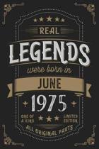 Real Legends were born in June 1975