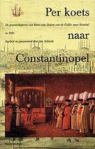 Per koets naar Constantinopel