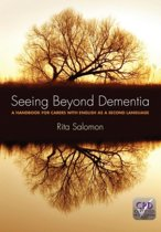 Seeing Beyond Dementia