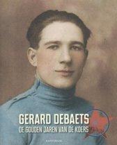Gerard Debaets de gouden jaren van de koers