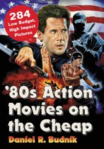 '80s Action Movies on the Cheap