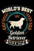 World's Best Golden Retriever Grandpa: Mens World's Best Golden Retriever Grandpa Granddog Journal/Notebook Blank Lined Ruled 6x9 100 Pages
