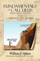 Fundamentals of Calculus with Applications and Companion to Calculus