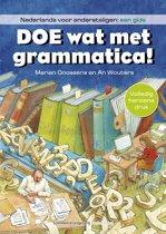 Boek cover Doe wat met grammatica! van Marian Goossens