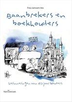 Baanbrekers en boekhouders